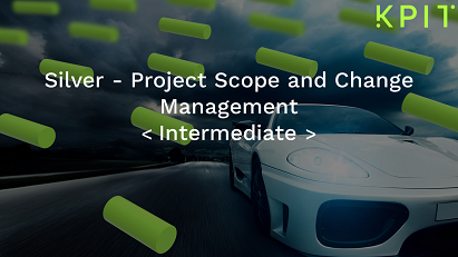 Silver - Project Scope and Change Management - KAIZEN CEIPRMII005